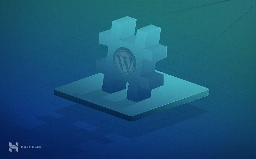 Apa Itu Tags WordPress dan Bagaimana Cara Menggunakannya?