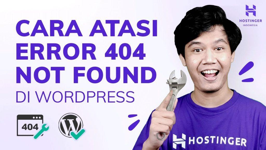 Cara Mengatasi Error 404 Not Found di WordPress