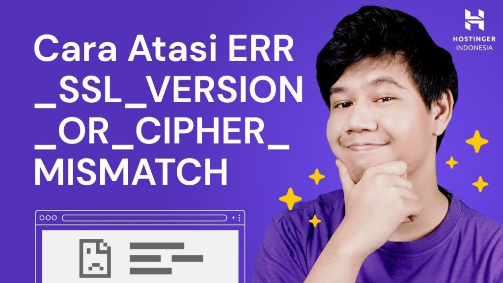 Cara Mengatasi ERR_SSL_VERSION_OR_CIPHER_MISMATCH