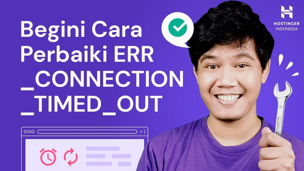Cara Memperbaiki ERR_CONNECTION_TIMED_OUT